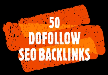 manually create 50 Dofollow SEO Backlinks