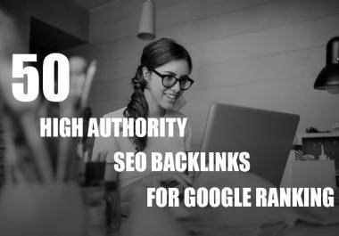 manually create 50 High DA Powerful SEO Backlinks, Service for increase your google ranking
