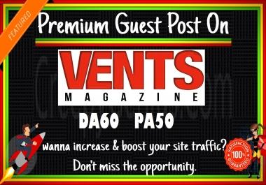 Write & Publish Guest post on Premium site ventsmagazine. com DA60 PA50