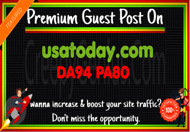 Write & Publish A Guest Post On USAtoday DA94 PA80