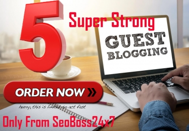 I can do 5 Guest post very low cost High DA Site