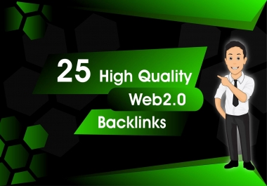 Increse your GOOGLE Rankings DA-50+ With 25 High Authority Web2.0 Backlinks
