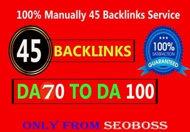 Manually Do 45 Backlinks from High DA - Skyrocket your Google RANKINGS