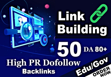 give you 50 pr9,edu with high trust authority backlinks, link building