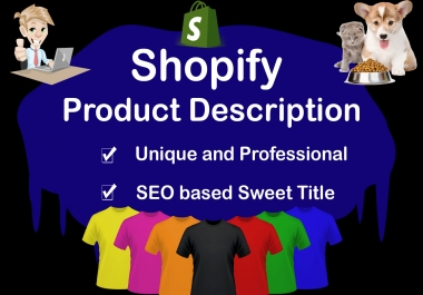 Edit 50 Product with Professional and unique Shopify Description and Great Title