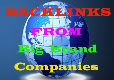 Latest & Manually Backlinks From Big Brand Companies