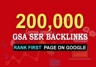 Provide 200,000 High quality GSA SER SEO Backlinks