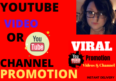 Youtube Video Promotion High-Quality instant delivery