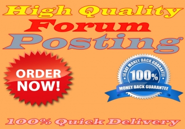 provide 30 forum posting for niche relevant traffic and back-link