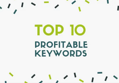 fully research the top 10 profitable keywords for your niche