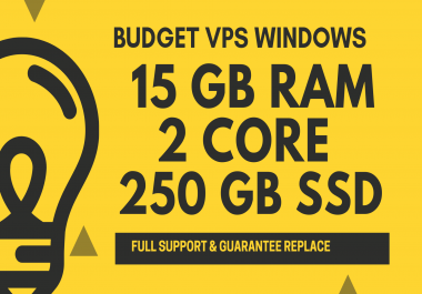 BUDGET Windows VPS RDP 15GB RAM 2CORE 250GB SSD