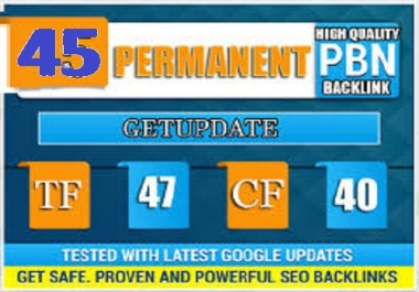 create Permanent 45 Homepage High Metrics DA PA TF CF Dofollow PBN Backlinks