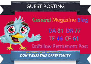 Guest Post On My DA 81 DR 77 General Magazine Blog With A Authority Backlink