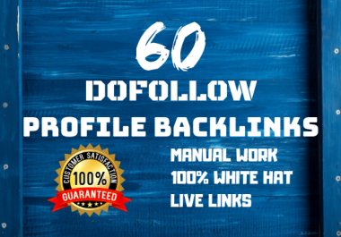 I will submit 60 high authority profile backlinks manually