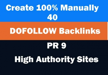 Create Manually 40 DOFOLLOW backlinks from high authority sites