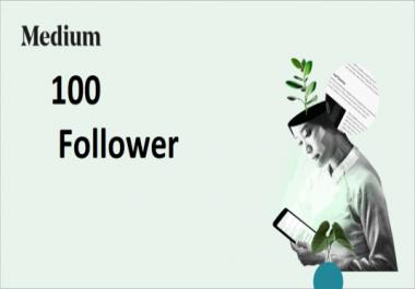 High Quality 100+ Medium Followers fast, non drop, 100% safe