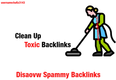 Disavow Spammy or Toxic Back-links to your website Save Your Site From Harmful Backlinks