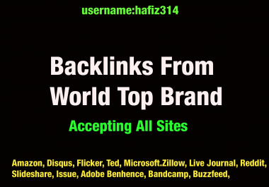 Backlinks From World Top Brand DA 90-80 Plus PR9 Links