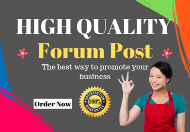 Offering 25 Quality Forum Posting Backlinks Service