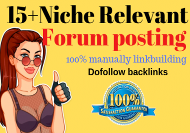 15 High Quality Niche Relevant Forum Posting Backlinks