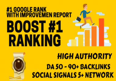 Boost your ranking #1 in Google and get deliver with proof and reports of high DA backlinks