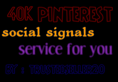 TOP instant 40,000+ pinterest Social Signals to Improve SEO and Boost Google Ranking