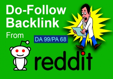 I will create a Da 97 dofollow High authority backlink from Reddit