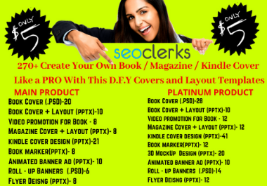 I will give you 270 templates to create stunning books, magazine and kindle cover