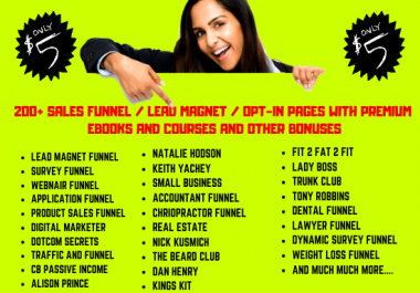 I will give you 200 Sales Funnel, Opt-In Pages, Lead Magnet with eBooks & Courses and Other Bonuses