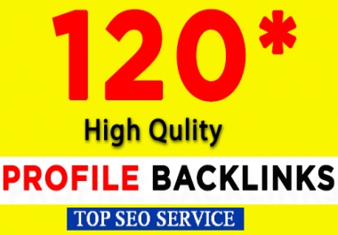 Create 120+ Do follow High Pr Seo Profile Back links