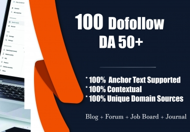 100 Dofollow Contextual Backlinks DA 50+ Manually Created