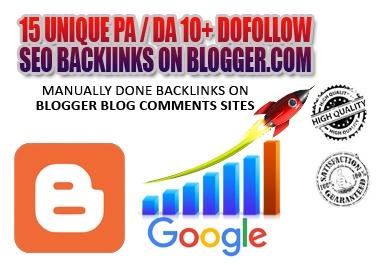 I Will MANUALLY Do 15 UNIQUE PA / DA 10+ DOFOLLOW High PR1-PR4+ SEO BackIinks on Blogger Blog Commen
