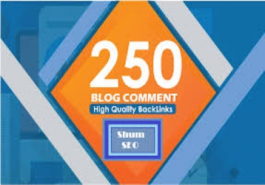 I Will 250 Unique Domains Manual Blog comments Backlinks with high DA PA Backlinks