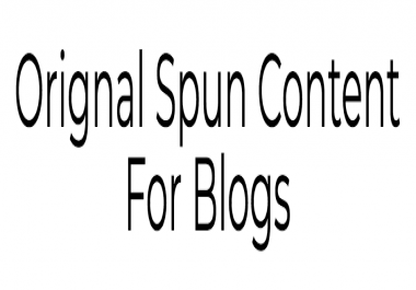 Orignal Spun Content For Blogs