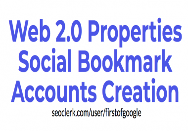 Web 2.0 Properties Social Bookmark Accounts Creation