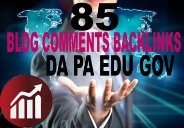 85 Blog Comments High DA/PA, EDU/GOV, Backlinks Dofollow