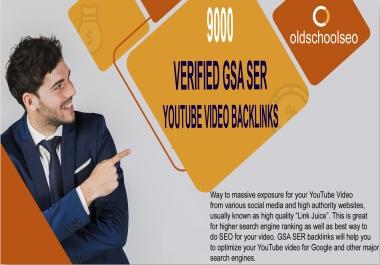 I will add 9,000 verified gsa ser youtube video backlinks for higher ranking