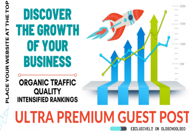 I will write and publish unique guest posts on ULTRA PREMIUM GUEST POST