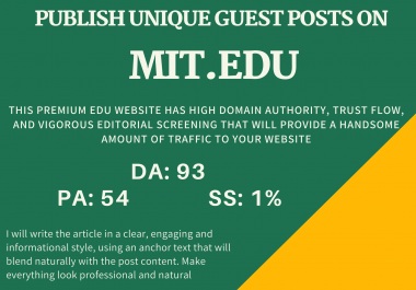 I will write and publish unique guest posts on High Authority EDU domains ( DA- 93 PA 54 )