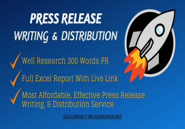 I will write a press release and distribution to top 15 high PR network site