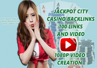 The Jackpot City Casino/gambling online x100 SEO Backlinks from x100 websites and 1080p video