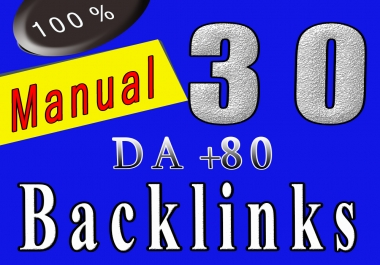 30 Manual SEO permanent Backlinks from High DA 85+ sites to get Google Ranking