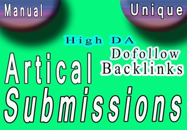 I Will Do 30 Article Submissions with 60 dofollow HQ backlinks from high DA sites