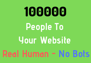 100000 People To Your Website / Affiliate Link