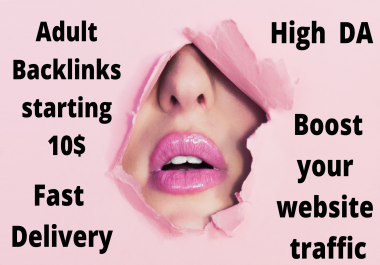 50 Adult backlink with high DA to boost your traffic
