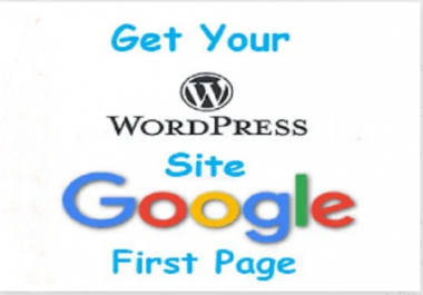 Do Full Wordpress SEO Optimization For Improve Ranking to Google 1st Page by Monthly SEO Service