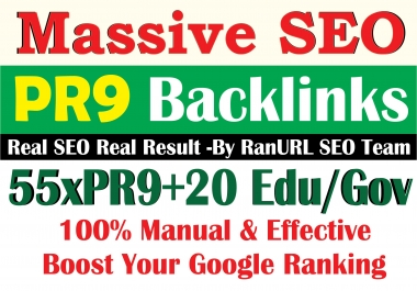 Ultra Manual 55x PR9 + 20 EDU & GOV Backlinks DA80+ to Boost your Websites Ranking
