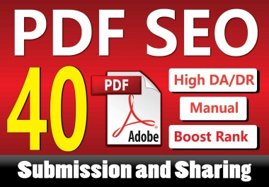 Manually 40 PDF Submission or Share to High Authority Sites for Boosting Google Ranking