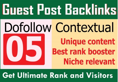Get Most Effective Manual 05 Guest Posting Backlinks with High Quality Content