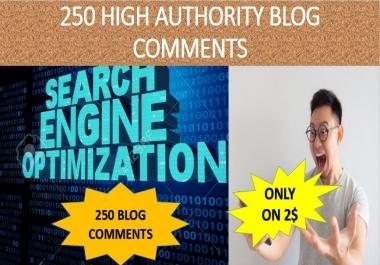 DO 250 Unique Domain Blog Comments With High Da Pa